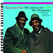 Bags Meets Wes [Keepnews Collection] by Milt Jackson