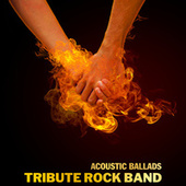 Acoustic Ballads (Cover) de Tribute Rock Band