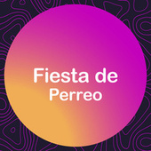 Fiesta de Perreo de Various Artists