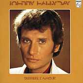 Derriere L'Amour de Johnny Hallyday