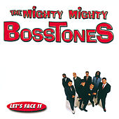 Let's Face It de The Mighty Mighty Bosstones