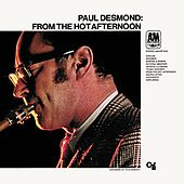 From the Hot Afternoon by Paul Desmond
