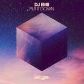 Put It Down de DJ Emii