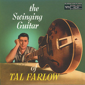The Swinging Guitar Of Tal Farlow de Tal Farlow