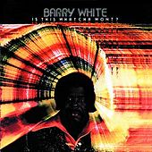 Is This Whatcha Wont? de Barry White