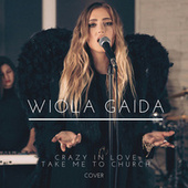 Crazy in Love / Take Me to Church (Cover) by Wiola Gaida
