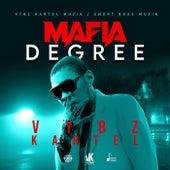 Mafia Degree (Clean) von VYBZ Kartel