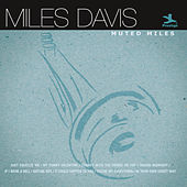Muted Miles by Miles Davis