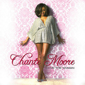 Love The Woman by Chante Moore