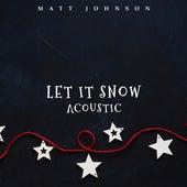 Let It Snow (Acoustic) de Matt Johnson