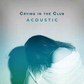 Crying in the Club (Acoustic) de Matt Johnson