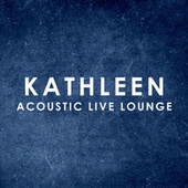 Kathleen (Acoustic Live Lounge) de Matt Johnson