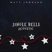 Jingle Bells (Acoustic) de Matt Johnson