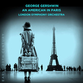 George Gershwin: An American in Paris by London Symphony Orchestra