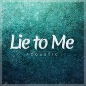 Lie to Me (Acoustic) de Matt Johnson