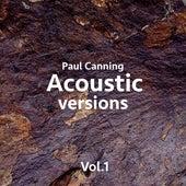 Acoustic Versions Vol. 1 von Paul Canning