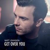 Get Over You de Matt Johnson