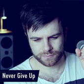 Never Give Up (Acoustic) de Matt Johnson