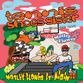 Tennis Shoes Sister (feat. Kirin) by Motley Flower