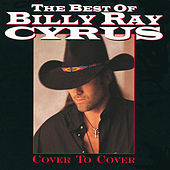 The Best Of Billy Ray Cyrus: Cover To Cover de Billy Ray Cyrus