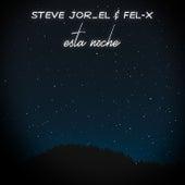 Esta Noche by Fel X