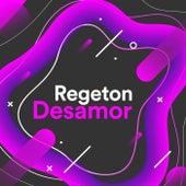 Regeton Desamor de Various Artists