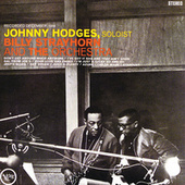 Johnny Hodges With Billy Strayhorn And The Orchestra by Johnny Hodges