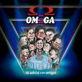 10 Años Con Amigos (En Vivo) by Omega
