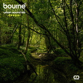 Deeper (Bourne Collective Remix) by Urban Sound Lab