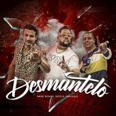 Desmantelo (feat. Israel Novaes & Dan Lellis) de Neto LX