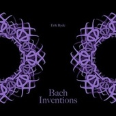 Bach Inventions by Erik Ryde