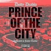 Prince of the City von Dotty Diablo