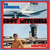 De Londres A Memphis by Eddy Mitchell
