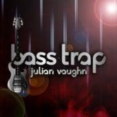 Bass Trap by Julian Vaughn