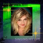 Singing My Life by Zuzana Martinsen