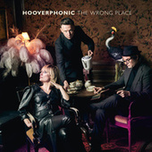 The Wrong Place de Hooverphonic
