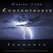 Musica Para Concentrarse - Sonidos suaves de piano y tormenta, música para leer, música para relajarse, música para estudiar y música de fondo para escuchar fácilmente de Musica para Concentrarse