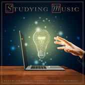 Studying Music: Piano Study Music For Reading, Focus, Concentration, Easy Listening Background Music and Music For Relaxation de Study Music