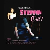 Steppin Out! by Faithwalker