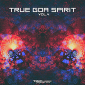 True Goa Spirit, Vol. 4 by Goa Doc