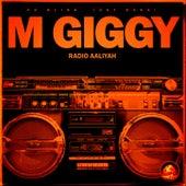 Radio Aaliyah by M Giggy