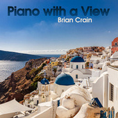 Piano with a View by Brian Crain