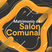 Matrimonio de Salón Comunal de Various Artists