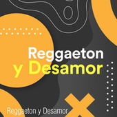 Reggaeton y Desamor de Various Artists