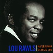 Natural Man / Classic Lou by Lou Rawls
