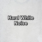 Hard White Noise by Brown Noise