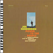 Power To The People [Keepnews Collection] by Joe Henderson