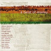 Twist of Marley by Various Artists
