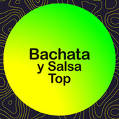 Bachata y Salsa Top de Various Artists