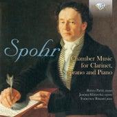 Spohr: Chamber Music for Clarinet, Soprano and Piano von Joanna Klisowska